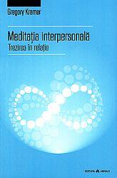 Meditaţia interpersonală  - trezirea în relaţie