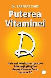 Puterea vitaminei D  - cele mai folositoare şi practice sfaturi ştiinţifice despre Vitamina D sau Hormonul D
