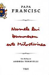 Numele lui Dumnezeu este Milostivirea  - un dialog cu Andrea Tornielli