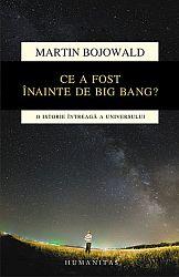 Ce a fost înainte de Big Bang?  - o istorie întreagă a universului