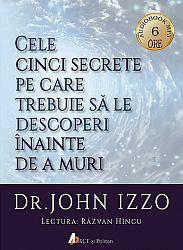 Cele cinci secrete pe care trebuie să le descoperi înainte de a muri - CD  - CD audiobook mp3 - durata 6 h