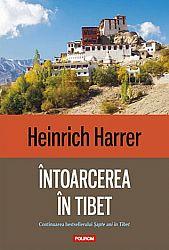 Întoarcerea în Tibet  - continuarea bestsellerului Şapte ani în Tibet