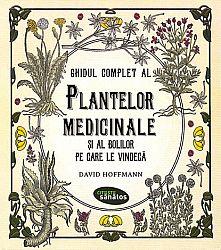 Ghidul complet al plantelor medicinale şi al bolilor pe care le vindecă