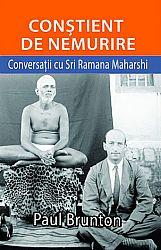 Conştient de nemurire  - conversații cu Sri Ramana Maharshi