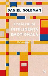 Creierul şi inteligenţa emoţională  - noi perspective