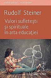 Valori sufleteşti şi spirituale în arta educaţiei