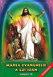 Marea Evanghelie a lui Ioan - vol. 9