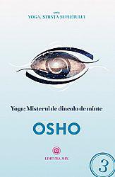 Yoga - misterul de dincolo de minte