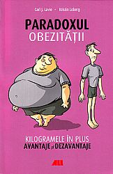 Paradoxul obezităţii  - kilogramele în plus: avantaje şi dezavantaje