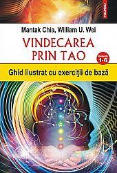 Vindecarea prin Tao  - ghid ilustrat cu exerciţii de bază - nivelurile 1-6