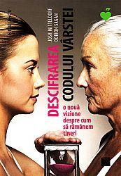 Descifrarea codului vârstei  - o nouă viziune despre cum să rămânem tineri