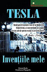 Invenţiile mele  - povestea autobiografică a lui Nikola Tesla (1856-1943)