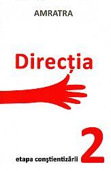 Direcţia  - etapa conştientizării 2