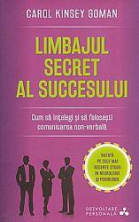 Limbajul secret al succesului  - cum să înţelegi şi să foloseşti comunicarea non-verbală