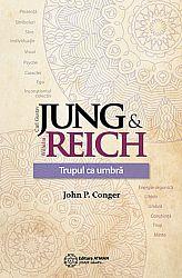 Jung & Reich  - trupul ca umbră