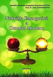 Nutriţia energetică a omului modern