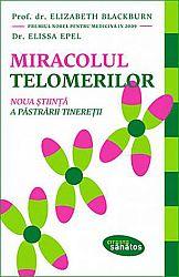 Miracolul telomerilor  - noua ştiinţă a păstrării tinereţii