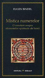 Mistica numerelor  - o cercetare asupra elementelor spirituale ale lumii - ediţia a doua