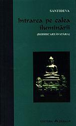 Intrarea pe calea iluminării  - Bodhicaryavatara