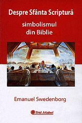 Despre Sfânta Scriptură  - simbolismul din Biblie