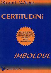 Certitudini - Imboldul