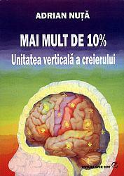 Mai mult de 10%  - unitatea verticală a creierului