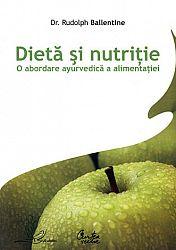 Dietă şi nutriţie  - o abordare ayurvedică a alimentaţiei