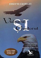 Vulturul şi condorul  - tehnici şamanice pentru o transformare globală şi personală