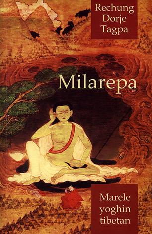 Milarepa, marele yoghin tibetan