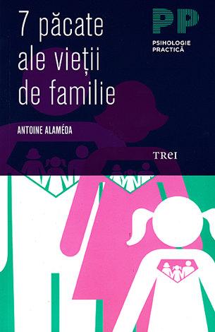 7 păcate ale vieţii de familie