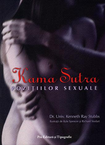 Kama Sutra poziţiilor sexuale  - arta tantrică a iubirii