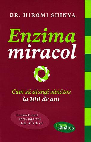 Enzima miracol  - cum să ajungi sănătos la 100 de ani