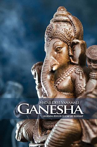 Ganesha  - legenda zeului cu cap de elefant
