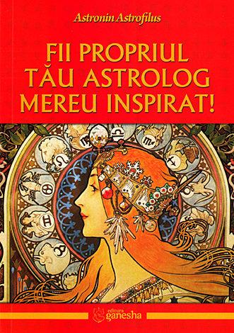 Fii propriul tău astrolog mereu inspirat!