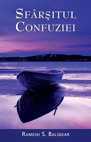 Sfârşitul confuziei  - pentru căutătorul spiritual