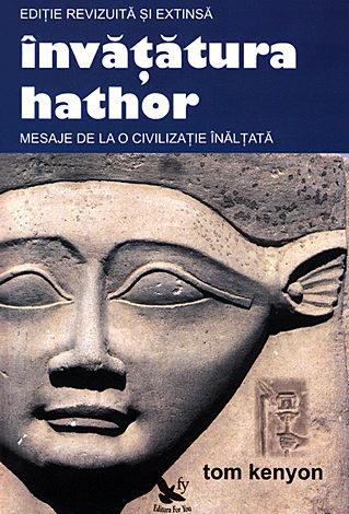 Învăţătura Hathor  - mesaje de la o civilizaţie înălţată