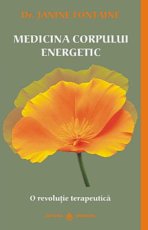 Medicina corpului energetic  - o revoluţie terapeutică