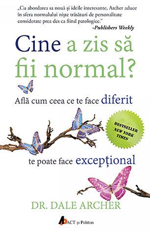 Cine a zis să fii normal?  - află cum ceea ce te face diferit te poate face excepţional