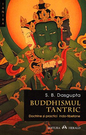 Buddhismul tantric  - doctrine şi practici indo-tibetane