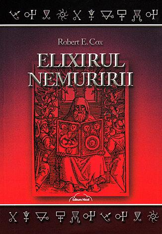 Elixirul nemuririi  - un alchimist modern descoperă piatra filosofală