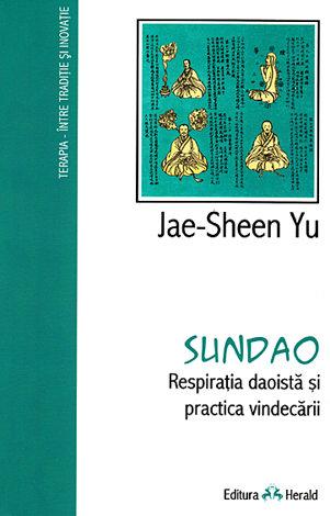 Sundao  - respiraţia daoistă şi practica vindecării