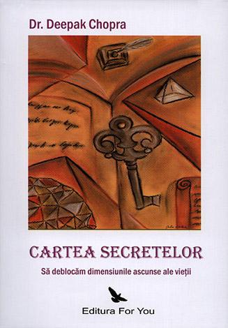 Cartea secretelor  - să deblocăm dimensiunile ascunse ale vieţii