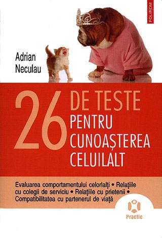 26 de teste pentru cunoaşterea celuilalt