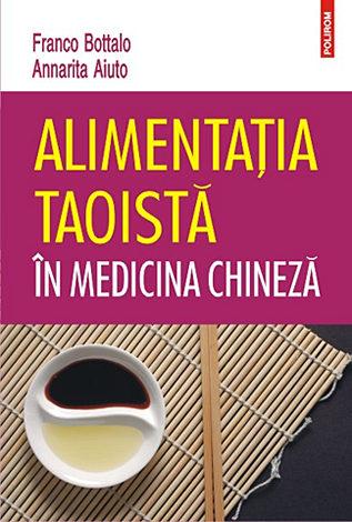 Alimentaţia taoistă în medicina chineză