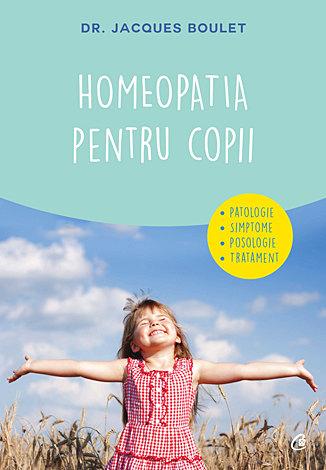Homeopatia pentru copii  - patologie - simptome - posologie - tratament