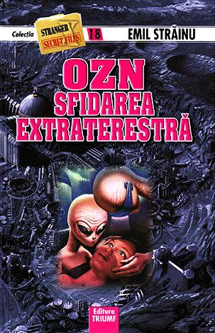 OZN sfidarea extraterestră