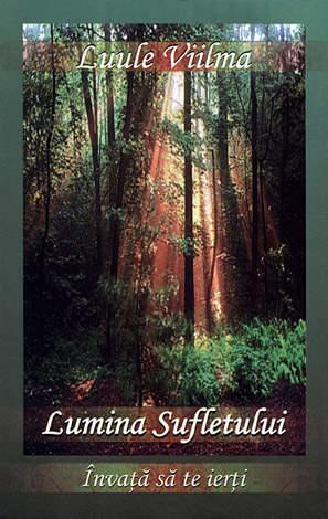 Lumina sufletului  - vol. 1