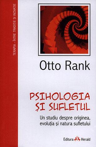 Psihologia şi sufletul  - un studiu despre originea, evoluţia şi natura sufletului