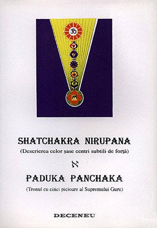 Shatchakra Nirupana - Paduka Panchaka  - descrierea celor şase centri subtili de forţă - Tronul cu cinci picioare al Supremului Guru