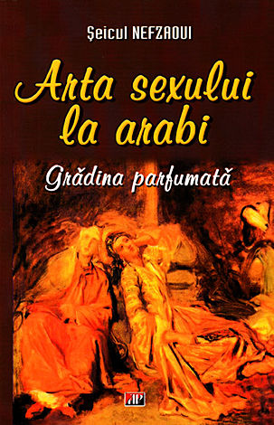 Arta sexului la arabi  - grădina parfumată